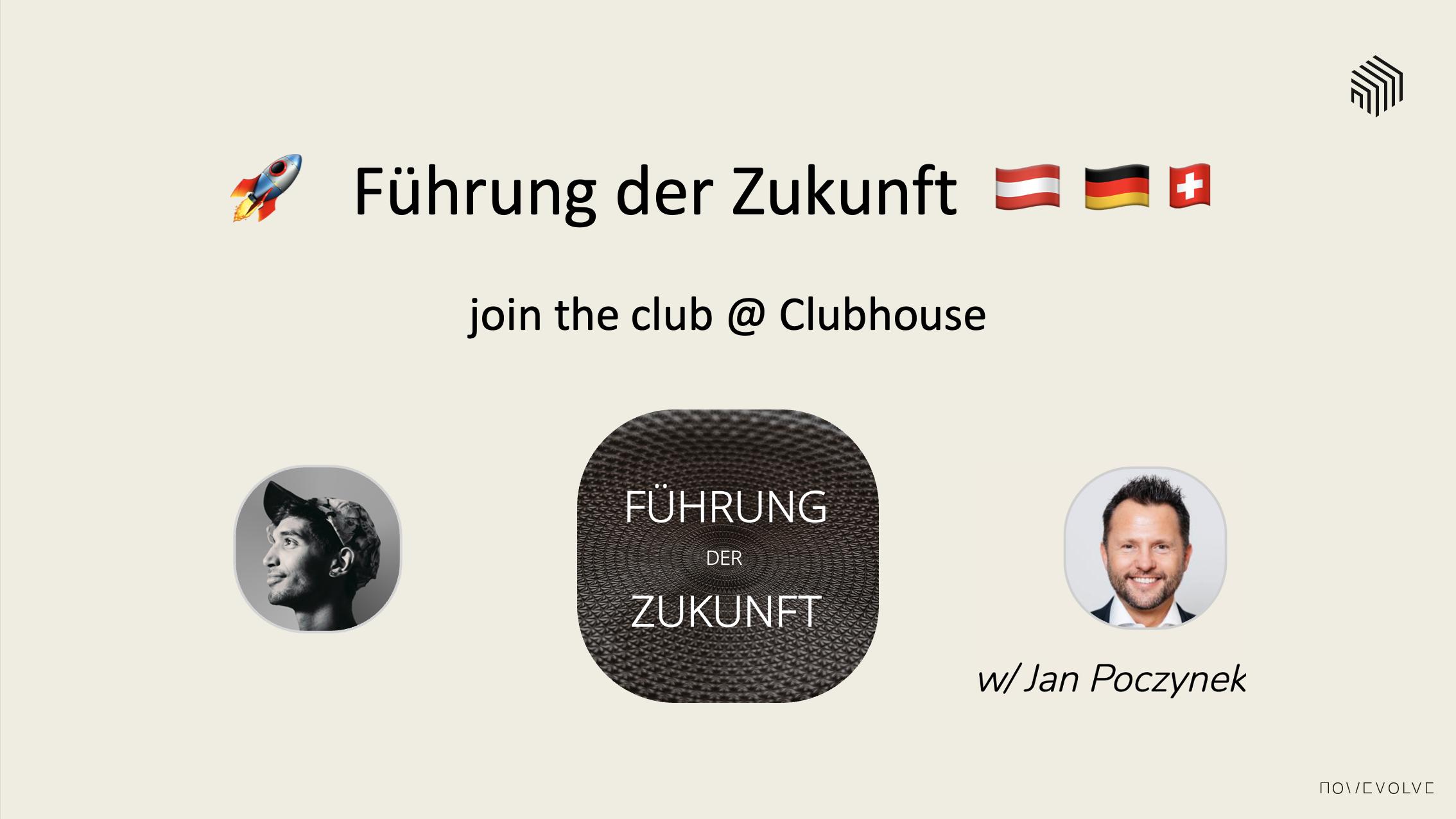 Führung der Zukunft - Clubhouse - NOWEVOLVE